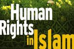 Principles of Human Rights According to Islam (2)